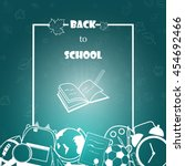back to school background  with ... | Shutterstock .eps vector #454692466