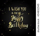 happy birthday greeting card... | Shutterstock .eps vector #454832545