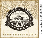 vintage grapes harvest label | Shutterstock . vector #455085532