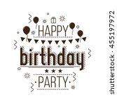 festive happy birthday. modern... | Shutterstock .eps vector #455197972