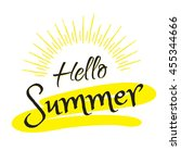 hello summer  calligraphy text... | Shutterstock .eps vector #455344666