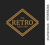 vintage logo and badge. vintage ... | Shutterstock .eps vector #455858266