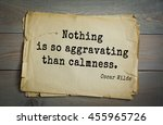 Small photo of English philosopher, writer, poet Oscar Wilde (1854-1900) quote. Nothing is so aggravating than calmness.