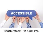Small photo of Group of people holding the ACCESSIBLE written speech bubble
