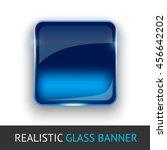 glass banner for your design. | Shutterstock .eps vector #456642202