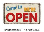 Come In We\'re Open Vintage...