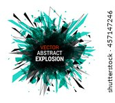 abstract explosion banner.... | Shutterstock .eps vector #457147246