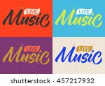 music  live  handwritten text ... | Shutterstock .eps vector #457217932