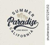 summer paradise hand written...   Shutterstock .eps vector #457229152