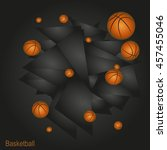abstraction with a basketball... | Shutterstock .eps vector #457455046
