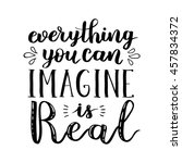 everything you can imagine is...   Shutterstock .eps vector #457834372