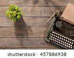 vintage typewriter on the old... | Shutterstock . vector #457886938
