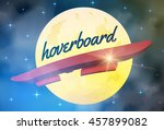 hoverboard flying in front of... | Shutterstock .eps vector #457899082