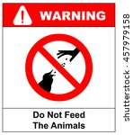 do not feed the animals... | Shutterstock .eps vector #457979158