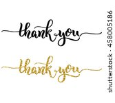 hand lettering thank you  black ... | Shutterstock .eps vector #458005186