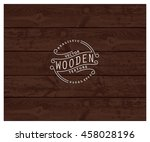 background of realistic wooden... | Shutterstock .eps vector #458028196
