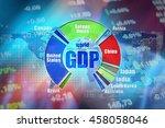 gdp   gross domestic produts....   Shutterstock . vector #458058046