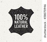 natural leather logo. ink stamp ... | Shutterstock .eps vector #458070946