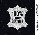 genuine leather logo. ink stamp ... | Shutterstock .eps vector #458071015