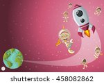astronaut cartoon children... | Shutterstock .eps vector #458082862