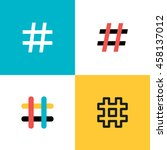 hashtags icon set. flat style... | Shutterstock .eps vector #458137012