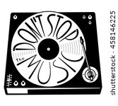 retro turntable silhouette.... | Shutterstock .eps vector #458146225