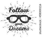 follow your dreams vintage... | Shutterstock .eps vector #458300116