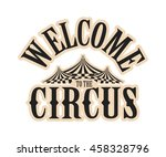 vector illustration circus logo ... | Shutterstock .eps vector #458328796