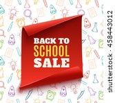 back to school sale red banner... | Shutterstock .eps vector #458443012
