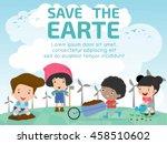 kids for saving earth   child...   Shutterstock .eps vector #458510602