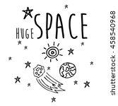 set of huge universe...   Shutterstock .eps vector #458540968