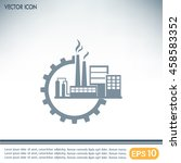 industrial icon | Shutterstock .eps vector #458583352