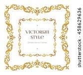 vector golden precious frame... | Shutterstock .eps vector #458629636