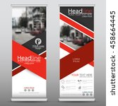 red roll up business banner... | Shutterstock .eps vector #458664445