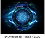 blue eye abstract cyber future... | Shutterstock .eps vector #458671102
