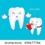 mom tooth. i love mom  dental... | Shutterstock .eps vector #458677786