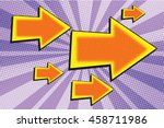 arrow big and small pop art... | Shutterstock .eps vector #458711986