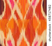 seamless ikat pattern. abstract ... | Shutterstock .eps vector #458717482