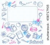 school doodle on the blots...   Shutterstock .eps vector #458717935