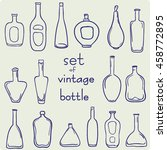 set of hand drawn bottle icons. ... | Shutterstock .eps vector #458772895