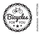 bicycles badge label. bike shop ... | Shutterstock .eps vector #458779186