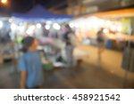 blur night market walking street | Shutterstock . vector #458921542