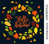 hello  autumn. the trend... | Shutterstock . vector #458985922