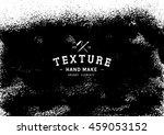 grunge texture.grunge... | Shutterstock .eps vector #459053152