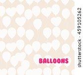retro flat balloons pattern.... | Shutterstock . vector #459105262