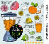 sketch juice detox set. citrus  ... | Shutterstock .eps vector #459176866