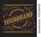 antique label  vintage frame... | Shutterstock .eps vector #459266416