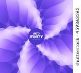 into infinity geometry.... | Shutterstock .eps vector #459363262