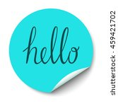 circle sticker with curled... | Shutterstock . vector #459421702