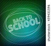 back to school.  school icons... | Shutterstock .eps vector #459431596